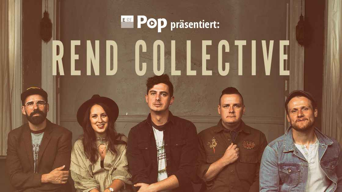 """Rend Collective"" in Concert"